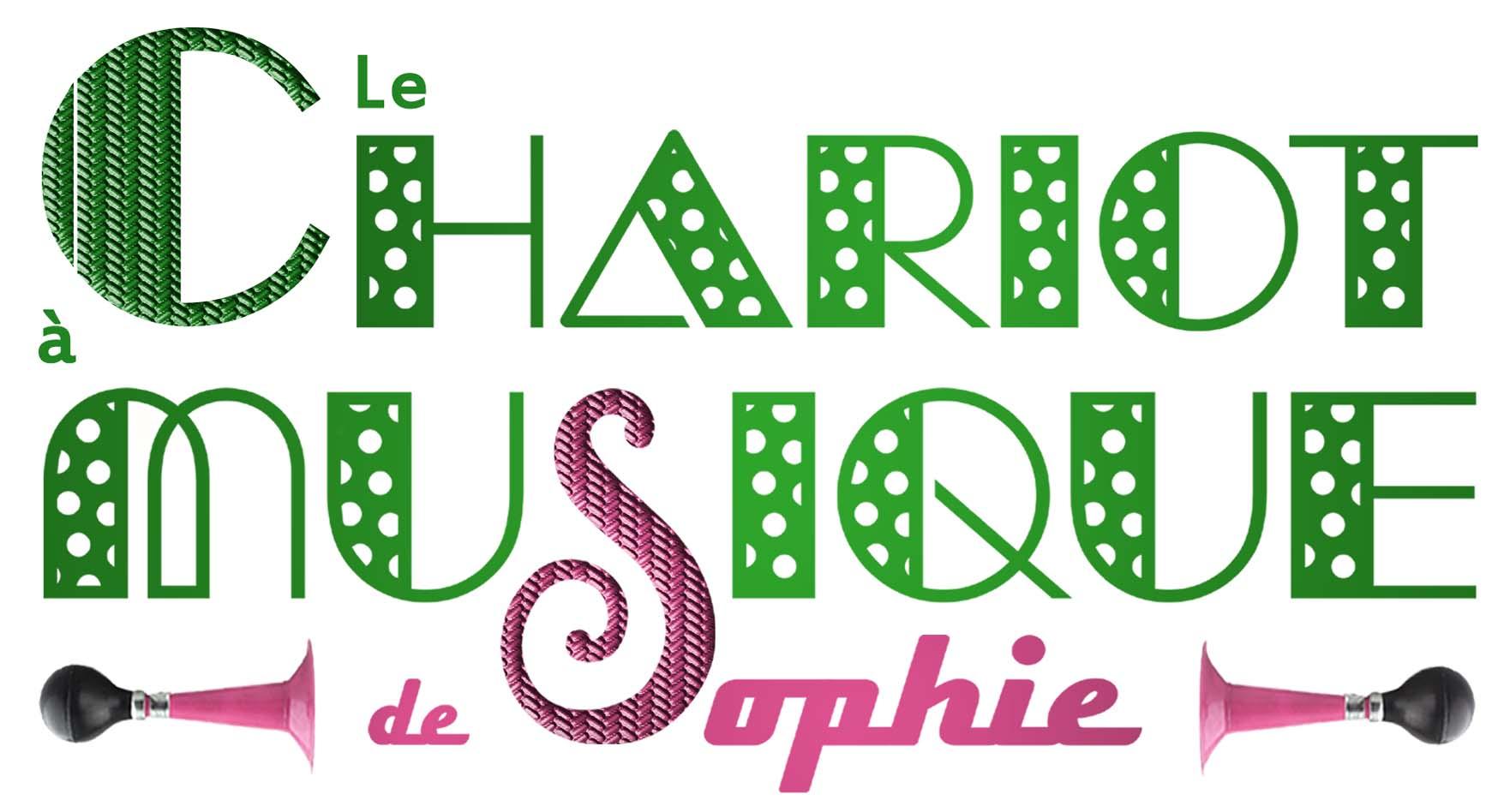 Le Chariot à Musique de Sophie